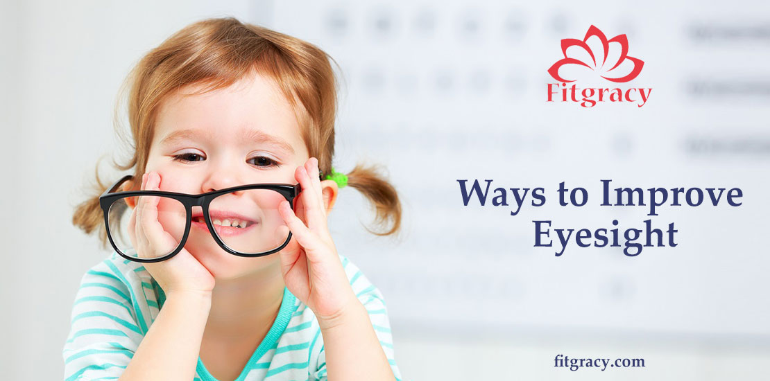 Ways to Improve Eyesight