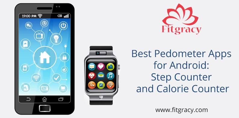 Best Pedometer Apps for Android Step Counter and Calorie Counter